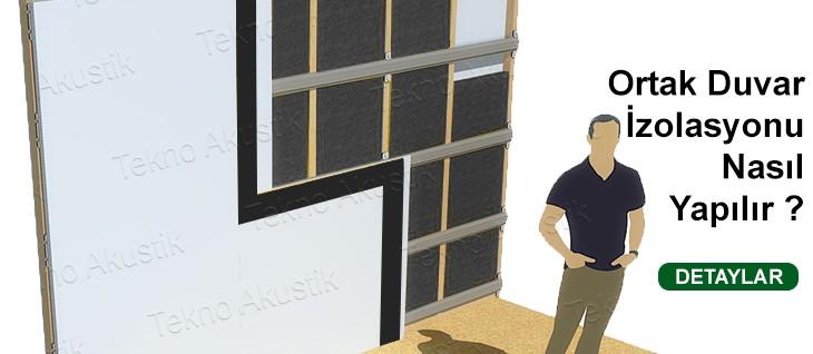 ortak komşu duvar ses yalıtımı izolasyonu malzemesi